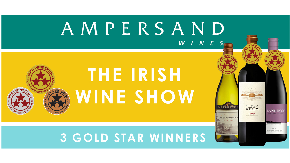 Ampersand Wines Win 3 Gold, 6 Silver & 6 Bronze at the Irish Wine Show Awards